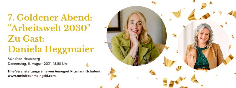 Goldender Abend Geld verdienen Zukunft Anne Kitzmann Daniela Heggmaier